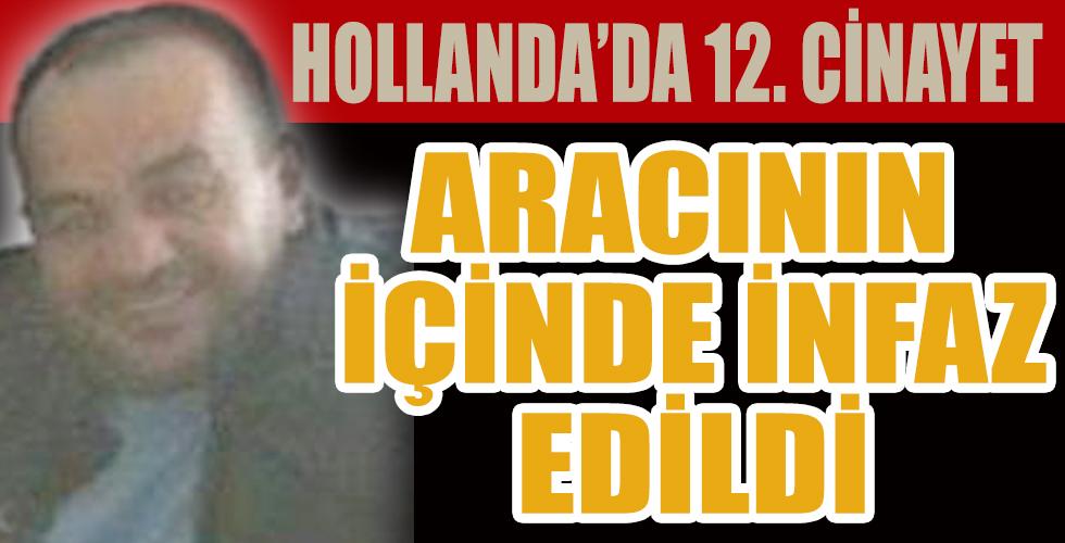 Hollanda'da bir Türk iş insanı daha öldürüldü
